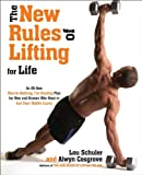 The New Rules of Lifting for Life, Alwyn Cosgrove and Lou Schuler, 1583334610