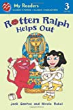 Rotten Ralph Helps Out: My Readers Level 3 (Rotten Ralph Rotten Readers)