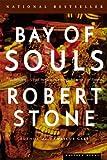 Bay of Souls, Robert Stone, 0618446745
