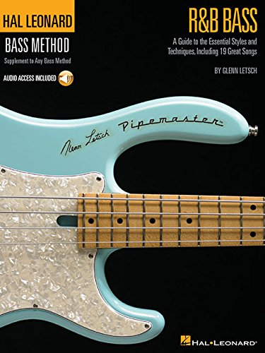 (R&B Bass - A Guide to the Essential Styles and Techniques: Hal Leonard Bass Method Stylistic)