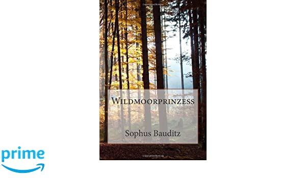 Wildmoorprinzeß (German Edition)