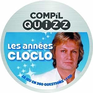 Compil Quizz-Les Annees Cloclo