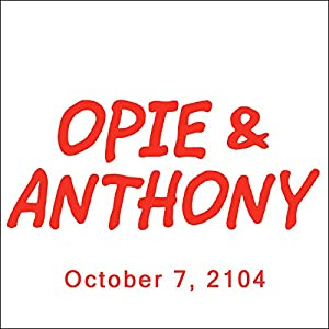Opie & Anthony, Rich Vos and Mike Rowe, October 7, 2014 Radio/TV Program