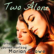 Two Alone Audiobook by Marian Snowe Narrated by Lauren Hartzog