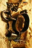 The Prisoner of Afrika, Mike Effa, 9785107892