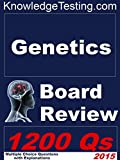 Genetics Board Review (Board Certification in Genetics Book 1)