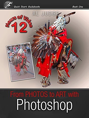 Pdf Photography From Photos to Art with Photoshop: An Illustrated Guidebook (Quick Start Guidebooks 1)