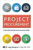 real world projects - Project Procurement: A Real-World Guide for Procurement Skills