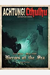 Achtung! Cthulhu Heroes Of The Sea (Paperback) Paperback