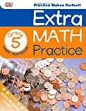 Extra Math Practice: Fifth Grade, Dorling Kindersley Publishing Staff, 1465409394