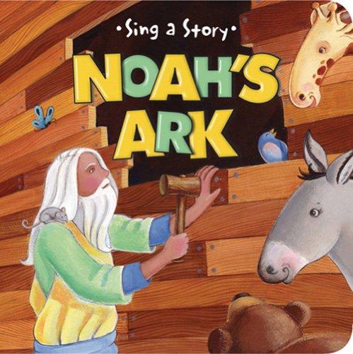 Noah's Ark (Sing a Story)