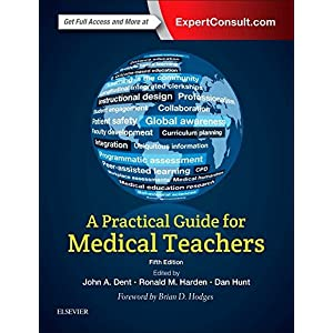 A Practical Guide for Medical Teachers, 5e Paperback – 28 Jun. 2017