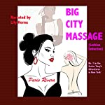Big City Massage: Amy's Adventures in New York, Book 1 | Paris Rivera