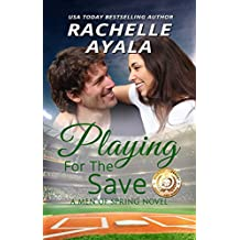 Playing for the Save (Men of Spring Baseball Book 3) (English Edition)