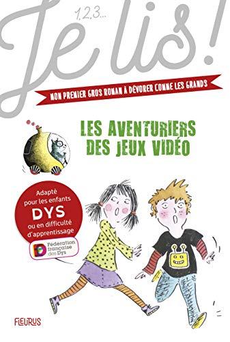 123-dyslexie-Tome-1-Les-aventuriers-des-jeux-vidos-Broch–8-fvrier-2019