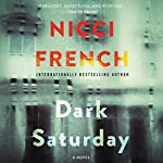 Dark Saturday: A Novel | Nicci French