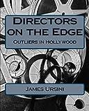 Directors on the Edge, James Ursini, 1463734158