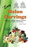 img - for Easy Melon Carvings book / textbook / text book