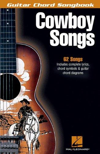 - Cowboy Songs (Guitar Chord Songbooks)