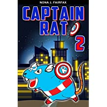 Captain Rat Book 2 (Animal Super Hero 3)