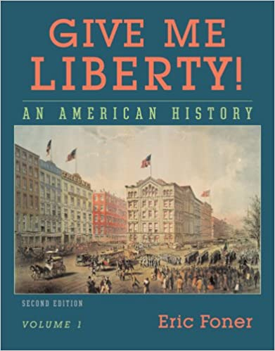 Amazon give me liberty an american history vol 1 to 1877 amazon give me liberty an american history vol 1 to 1877 9780393930276 eric foner books fandeluxe Gallery