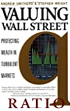 Valuing Wall Street : Protecting Wealth in Turbulent Markets