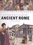 Every Day Life in Ancient Rome, Neil Grant, 1583402497