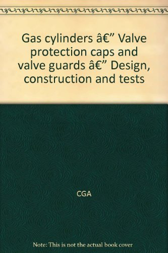 (Gas cylinders — Valve protection caps and valve guards — Design, construction and tests)