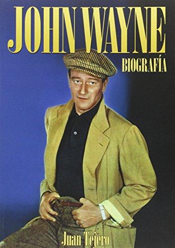 Descargar Libro John Wayne Biografía Juan Tejero García-tejero