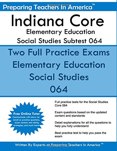 Indiana Core Elementary Education: Social Studies Subtest 064: Indiana Core Assessments ebook