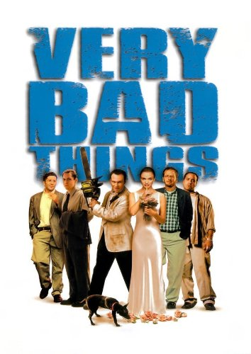 Very Bad Things Film