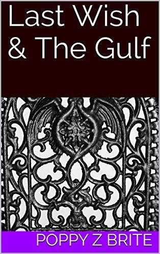 Last Wish & The Gulf -