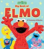 Sesame Street Big Book of Elmo: A Treasury of Stories