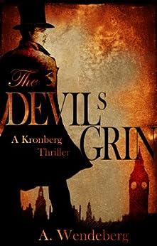 The Devil's Grin (An Anna Kronberg Thriller Book 1) by [Wendeberg, Annelie]