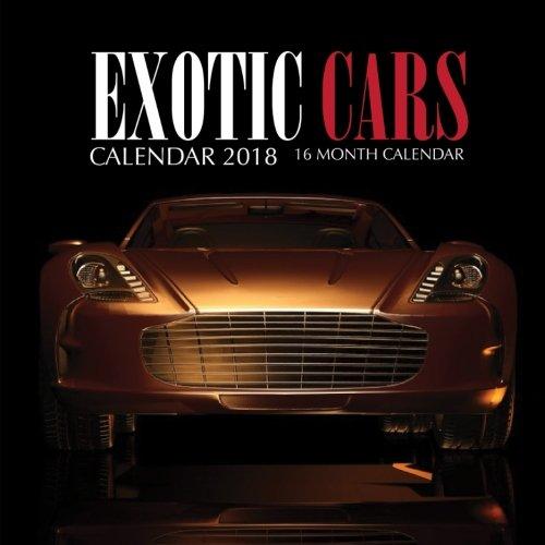 Exotic Cars Calendar 2018  16 Month Calendar