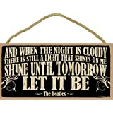 """SJT ENTERPRISES, INC. and When The Night is Cloudy, There is Still a Light … Let It Be - The Beatles 5"""" x 10"""" Primitive…"""