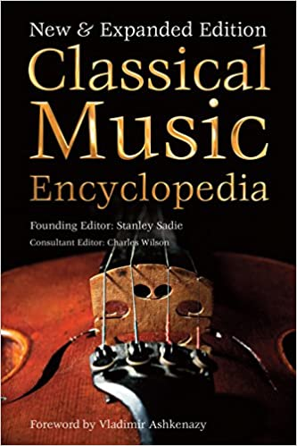 Classical Music Encyclopedia: New & Expanded Edition (Definitive