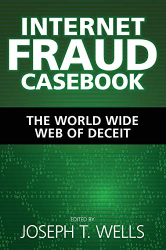 - Internet Fraud Casebook: The World Wide Web of Deceit