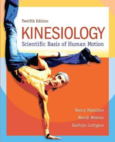 Kinesiology: Scientific Basis of Human Motion Pdf