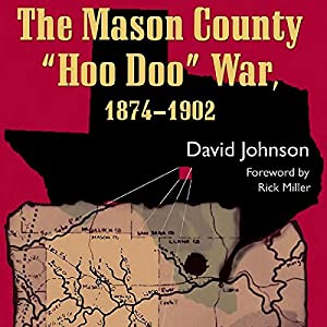 The Mason County Hoo Doo War, 1874-1902 Audiobook