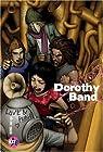Dorothy Band, Tome 1 : par Hong
