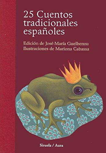 25 Cuentos tradicionales espanoles (Biblioteca Ilustrados) (Las Tres Edades / the Three Ages)