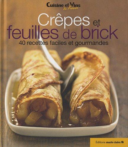 Crêpes et feuilles de brick (French Edition)