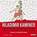 Es gab keinen Sex im Sozialismus | Wladimir Kaminer