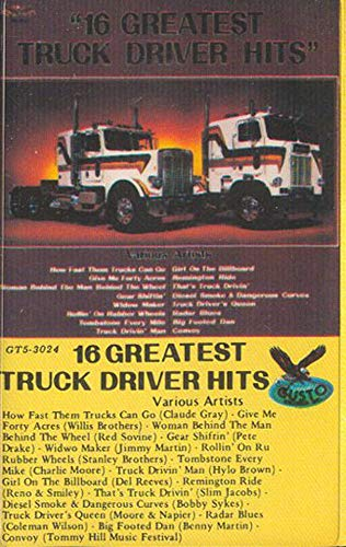 16 Greatest Truck Driver Hits Cassette Tape (16 Greatest Truck Driver Hits)