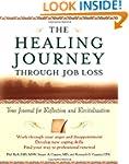 The Healing Journey Through Job Loss:...