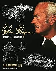 Colin Chapman: Inside the Innovator