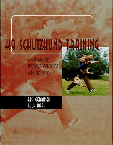 (K9 Schutzhund Training: A Manual for Tracking, Obedience and Protection)
