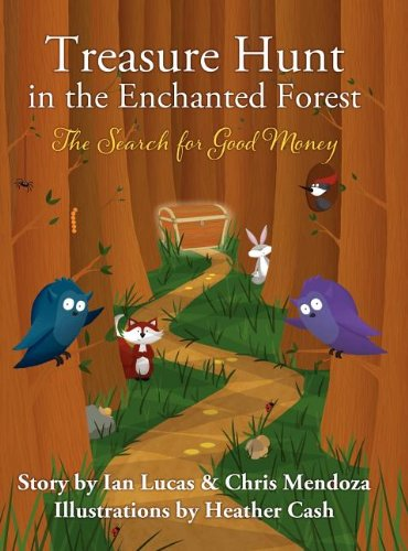 Treasure Hunt in the Enchanted Forest (The Search for Good Money) pdf epub