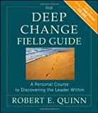 The Deep Change Field Guide, Robert E. Quinn, 0470902167